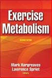 Exercise Metabolism, Spriet, Lawrence and Hargreaves, Mark, 0736041036