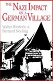 The Nazi Impact on a German Village, Rinderle, Walter J. and Norling, Bernard, 0813191033