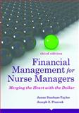Financial Management for Nurse Managers: Merging the Heart with the Dollar, Janne Dunham-Taylor and Joseph Z. Pinczuk, 1284031039