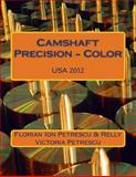 Camshaft Precision - Color, Florian Ion Petrescu and Relly Victoria Petrescu, 148029103X