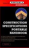 Construction Specs : Specifications Writing Portable Handbook, Stitt, Fred A., 007134103X