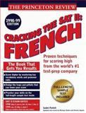 Cracking the SAT II French, Isabel Parlett and John Katzman, 0375751033