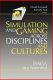 Simulations and Gaming Across Disciplines and Cultures : ISAGA at a Watershed, , 0803971036