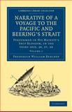 Narrative of a Voyage to the Pacific and Beering's Strait : To Co-Operate with the Polar Expeditions: Performed in His Majesty's Ship Blossom, under the Command of Captain F. W. Beechey in the Years 1825, 26, 27, 28, Beechey, Frederick William, 110803103X
