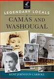 Legendary Locals of Camas and Washougal, Rene Johnston Carroll, 1467101036