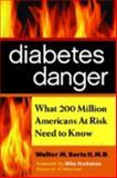 Diabetes Danger, Walter M. Bortz and Walter M. Bortz II, 1590791037