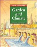 Garden and Climate, Sullivan, Chip, 0070271038