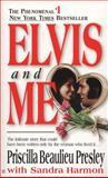 Elvis and Me, Priscilla Presley and Sandra Jarmon, 0425091031