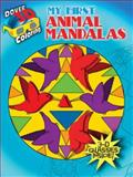 3-D Coloring Book--My First Animal Mandalas, Anna Pomaska, 0486481034