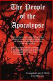 The People of the Apocalypse, Larry E. Wolfe, 0615171036