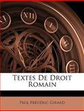 Textes de Droit Romain, Paul édéric Girard, 114466103X