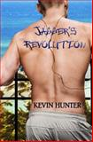 Jagger's Revolution, Kevin Hunter, 1466271035