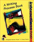 Interactions Two : A Writing Process Book, Segal, Margaret and Pavlik, Cheryl, 0070571031