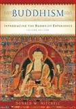Buddhism : Introducing the Buddhist Experience, Mitchell, Donald W., 0195311035
