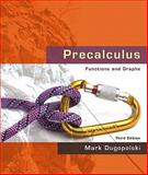 Precalculus : Functions and Graphs Value Pack (includes MyMathLab/MyStatLab Student Access Kit and Student's Solutions Manual for Precalculus: Functions and Graphs), Dugopolski and Dugopolski, Mark, 0321581032