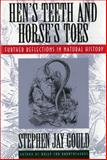 Hen's Teeth and Horses Toes, Stephen Jay Gould, 0393311031
