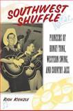 Southwest Shuffle, Rich Kienzle, 0415941032