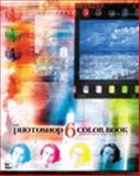 Photoshop 6 Color, Rich, Jim and Morgan, Randy, 0735711038