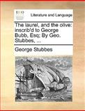 The Laurel, and the Olive, George Stubbes, 1170601030