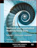 Multilevel and Longitudinal Modeling Using Stata, Third Edition (Volume I), Rabe-Hesketh, Sophia and Skrondal, Anders, 159718103X
