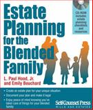 Estate Planning for the Blended Family, L. Paul Hood and Emily Bouchard, 1770401032