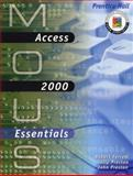 MOUS Essentials : Access 2000, Ferrett, Robert and Preston, John M., 0130191035