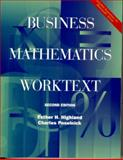 Business Mathematics Worktext, Highland, Esther H. and Peselnick, Charles, 013040103X