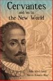 Cervantes and/on/in the New World, , 158871103X