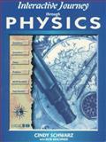Interactive Journey Through Physics, Schwarz, Cindy and Beichner, Bob, 0132541033