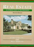 Real Estate : An Introduction to the Profession, Jacobus, Charles J. and Harwood, Bruce M., 013452103X