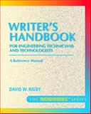 Writer's Handbook for Engineering Technicians and Technologists, Rigby, David W., 0134901037