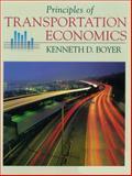 Principles of Transportation Economics, Boyer, Kenneth D., 0321011031