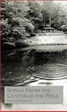 Songs from the Center of the Well, Swami Chetanananda, 0915801035