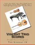 Vincent Trio Scores, Teo Vincent Iv, 098787103X