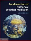 Fundamentals of Numerical Weather Prediction, Coiffier, Jean, 110700103X