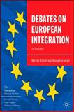 Debates on European Integration : A Reader, Eilstrup-Sangiovanni, Mette, 1403941033