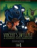 Vincent's Swyllfly, Oliver Brotzge, 1493661035