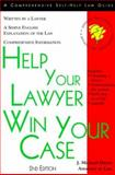 Help Your Lawyer Win Your Case, J. Michael Hayes, 157248103X