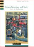 Britain Yesterday and Today : 1830 to the Present, Walter Arnstein, 0618001042