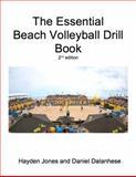 The Essential Beach Volleyball Drill Book, Jones, Hayden and Dalanhese, Daniel, 0692261044
