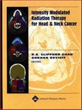 Intensity Modulated Radiation Therapy for Head and Neck Cancer, Chao, K. S. Clifford, 0781741041