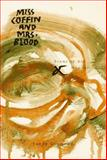 Miss Coffin and Mrs. Blood : Poems of Art and Madness, Diamond, Sandy, 0887391044