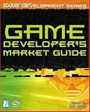 Game Developer's Market Guide, Prues, Don and Bates, Bob, 1592001041