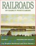 Railroads in Early Postcards, Stephen Boothroyd and Peter Barney, 1879511045