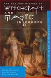 Witchcraft and Magic in Europe - The Period of the Witch Trials, Bengt Ankerloo, Stuart Clark, William Monter, 0485891042