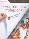 The Administrative Professional : Technology and Procedures, Fulton-Calkins, Patsy and Rankin, Dianne, 0538731044