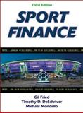 Sport Finance-3rd Edition, Fried, Gil and DeSchriver, Timothy, 1450421040