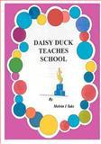 Daisy Duck Teaches School, Melvin Taks, 1466361042