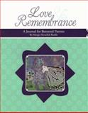 Love and Remembrance, Margot Kenefick Burkle, 1561231045