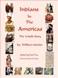 Indians in the Americas, William Marder, 1585091049